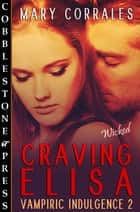 Craving Elisa ebook by Mary Corrales