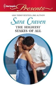 The Highest Stakes of All ebook by Sara Craven