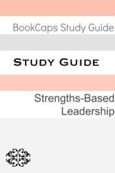 Study Guide: Strengths-Based Leadership (A BookCaps Study Guide) ebook by BookCaps