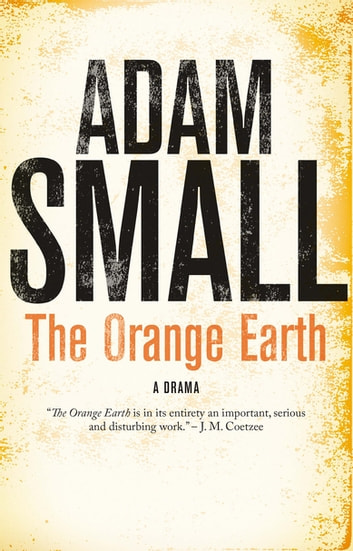 The Orange Earth ebook by Adam Small