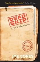 Dead Skip - A DKA File Novel ebook by Joe Gores