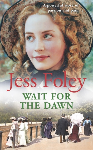 Wait For The Dawn ebook by Jess Foley