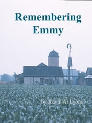 Remembering Emmy ebook by Kevin A. Lyons