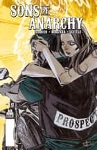 Sons of Anarchy #19 ebook by Ryan Ferrier, Matias Bergara