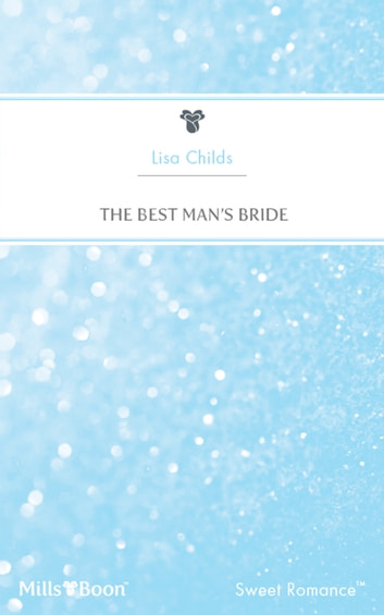 The Best Man's Bride ebook by Lisa Childs