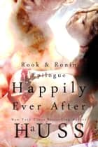 Happily Ever After ebook by J.A. Huss