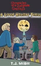A Little Holiday Thrill ebook by T.J. McBee