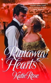 Runaway Hearts ebook by Katie Rose