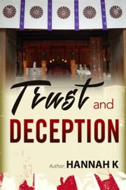 Trust and Deception ebook by Hannah K