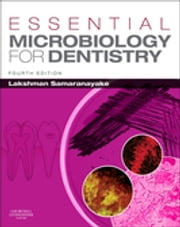 Essential Microbiology for Dentistry - Elsevier on VitalSource ebook by Lakshman Samaranayake