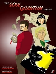 The soul quantum theory - colored comics and short novel ebook by Ricardo Tronconi