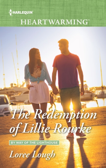 The Redemption of Lillie Rourke - A Clean Romance ebook by Loree Lough