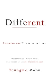 Different - Escaping the Competitive Herd ebook by Youngme Moon