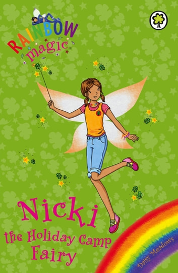 Nicki the Holiday Camp Fairy - Special ebook by Daisy Meadows