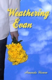 Weathering Evan ebook by Amanda Hamm