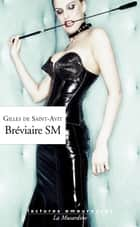 Bréviaire SM ebook by Gilles de Saint-avit