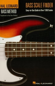 Bass Scale Finder (Music Instruction) - Easy-to-Use Guide to Over 1,300 Scales 6 inch. x 9 inch. Edition ebook by Chad Johnson
