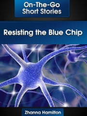 Resisting the Blue Chip ebook by Zhanna Hamilton
