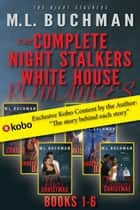 The Complete Night Stalkers White House ebook by M. L. Buchman