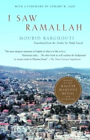I Saw Ramallah ebook by Mourid Barghouti,Edward W. Said