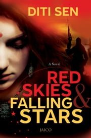 Red Skies & Falling Stars ebook by Diti Sen