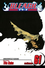 Bleach, Vol. 61 - The Last 9 Days ebook by Tite Kubo