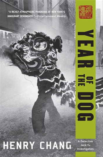 Year of the Dog ebook by Henry Chang