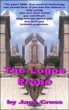 The Logos Probe ebook by