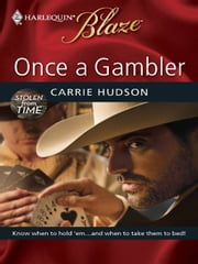 Once a Gambler ebook by Carrie Hudson