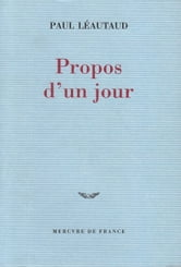 Propos d'un jour ebook by Paul Léautaud