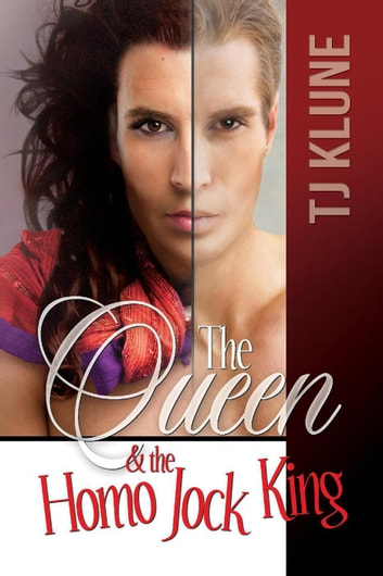 The Queen & the Homo Jock King - At First Sight, #2 ebook by Tj Klune