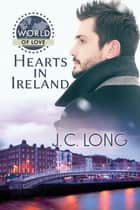 Hearts in Ireland ebook by J. C. Long