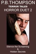Horror Duet 2 ebook by P.B.Thompson