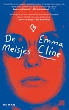 De meisjes ebook by Emma Cline, Tjadine Stheeman
