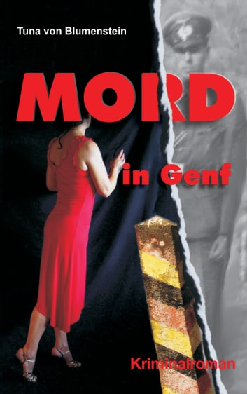 Mord in Genf ebook by Tuna von Blumenstein