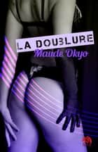 La doublure ebook by Maude Okyo