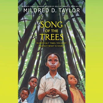 Song of the Trees audiobook by Mildred D. Taylor