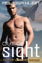 Out of Sight ebook by Melissa  Klein