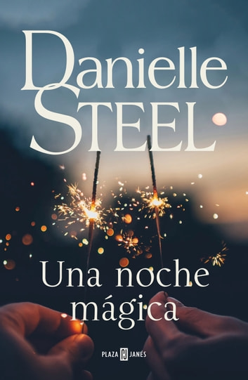 Una noche mágica eBook by Danielle Steel