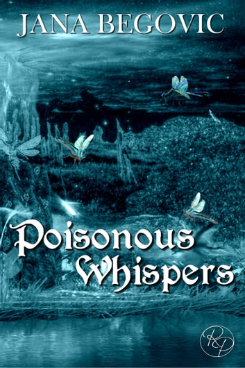 Poisonous Whispers ebook by Jana Begovic