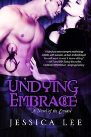 Undying Embrace ebook by Jessica Lee