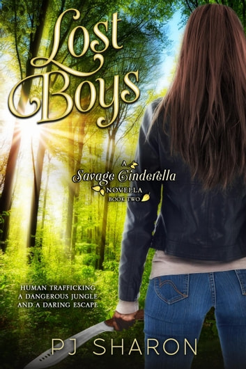 Lost Boys - Savage Cinderella Novella Series ebook by PJ Sharon
