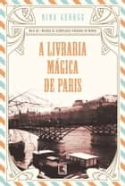 A livraria mágica de Paris ebook by Nina George