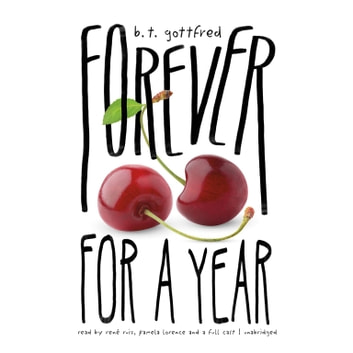 Forever for a Year audiobook by B. T. Gottfred