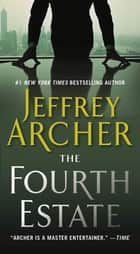 The Fourth Estate eBook by Jeffrey Archer