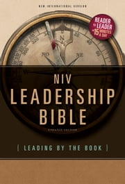 NIV, Leadership Bible, eBook - Leading by The Book ebook by Sidney Buzzell,William Perkins,Kenneth D. Boa