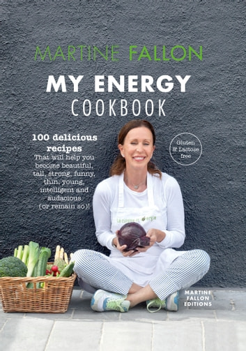 my energy cookbook ebook by martine fallon 9782511040898 rakuten