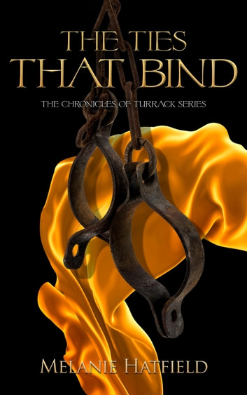 The Ties That Bind ebook by Melanie Hatfield
