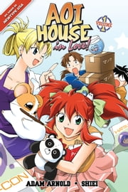 Aoi House in Love! Vol. 01 ebook by Adam Arnold, Shiei