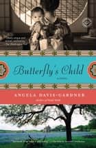 Butterfly's Child ebook by Angela Davis-Gardner